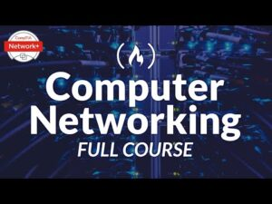 Computer Networking Course - Network Engineering