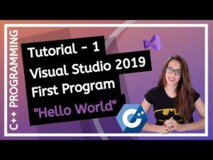 "C++ FOR BEGINNERS (2020) - First program ""Hello World"" using Visual Studio 2019"