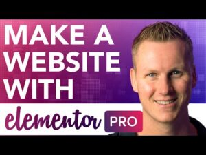 How To Make A Website With Elementor Pro 2021