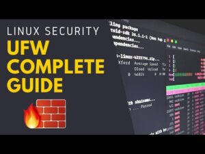 Linux Security - UFW Complete Guide (Uncomplicated Firewall)